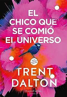 El chico que se comió el universo (HarperCollins) (Spanish Edition)