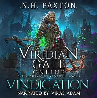 Viridian Gate Online: Vindication: The Alchemic Weaponeer, Book 1