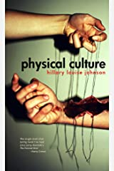 Physical Culture Kindle Edition