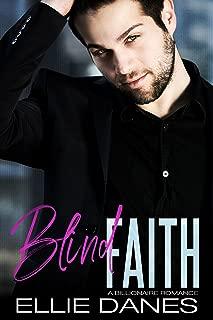 Blind Faith: A Billionaire Romance