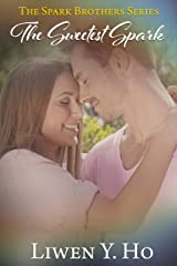 The Sweetest Spark: A Christian Contemporary Romance (The Spark Brothers Book 3) Kindle Edition