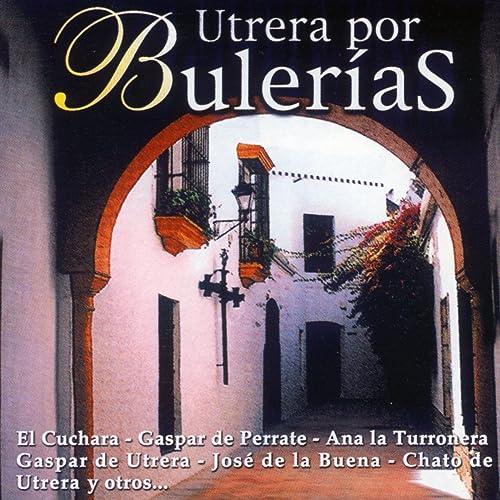 Utrera por Bulerías de Varios Artistas en Amazon Music ...