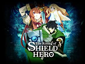 The Rising of the Shield Hero, Pt. 1 (Simuldub)