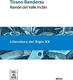 Tirano Banderas (Spanish Edition)