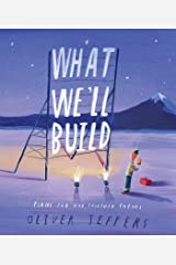 What We'll Build: Plans For Our Together Future Kindle Edition