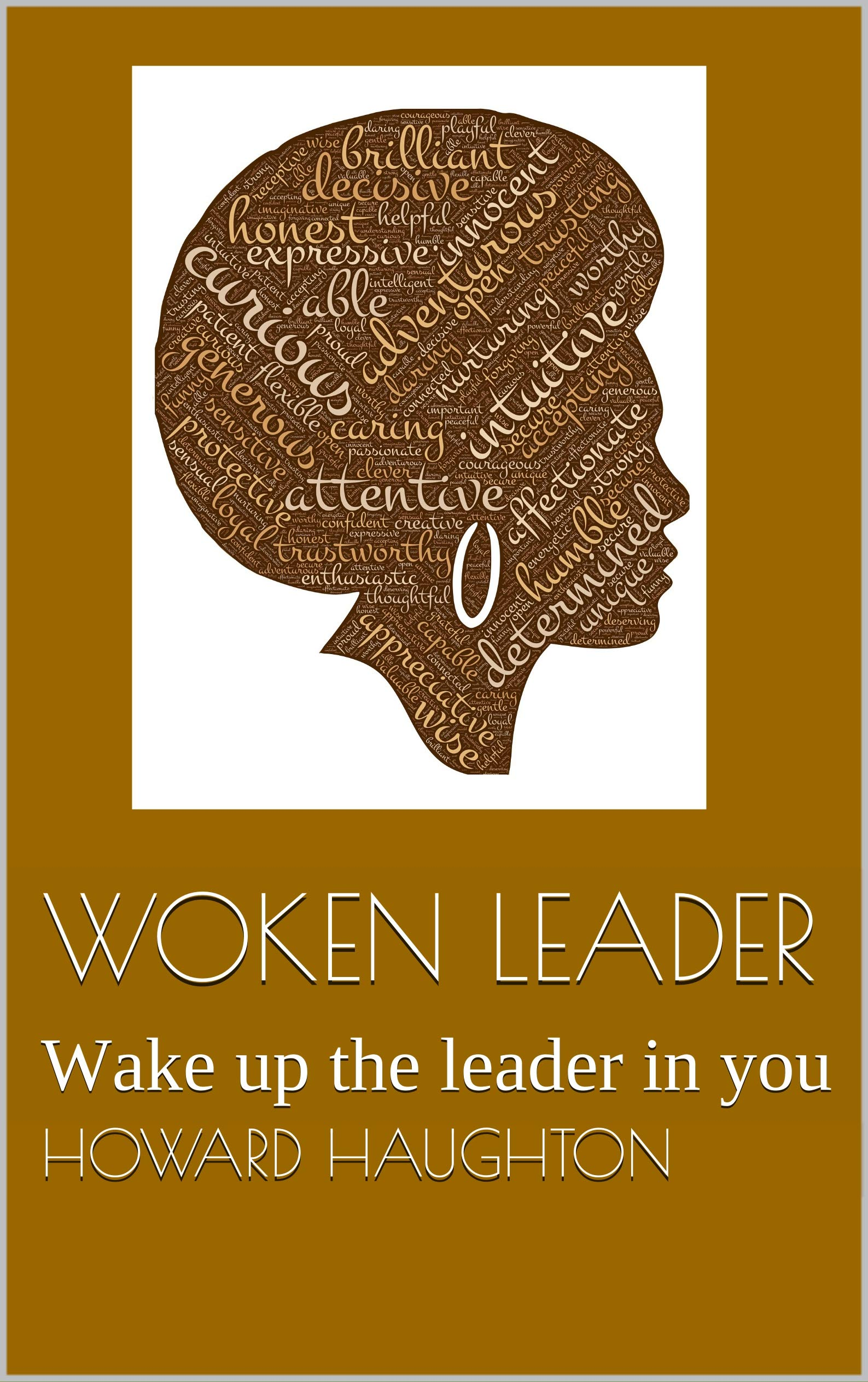 Woken Leader: Wake up the leader in you