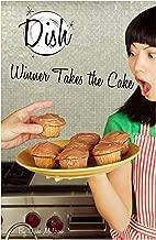 Winner Takes the Cake #11 (Dish)