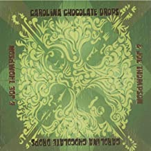 Carolina Chocolate Drops Joe Thompson