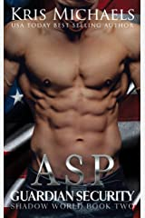 Asp (Guardian Security Shadow World Book 2) Kindle Edition