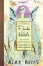 El Diario De Frida Kahlo / The Diary of Frida Kahlo: Un intimo autorretrato / An Intimate Self-portrait (Spanish Edition)
