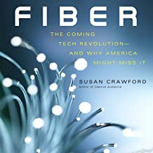 Fiber: The Coming Tech Revolutionand Why America Might Miss It