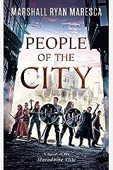 People of the City (Maradaine Elite Book 3) Kindle Edition