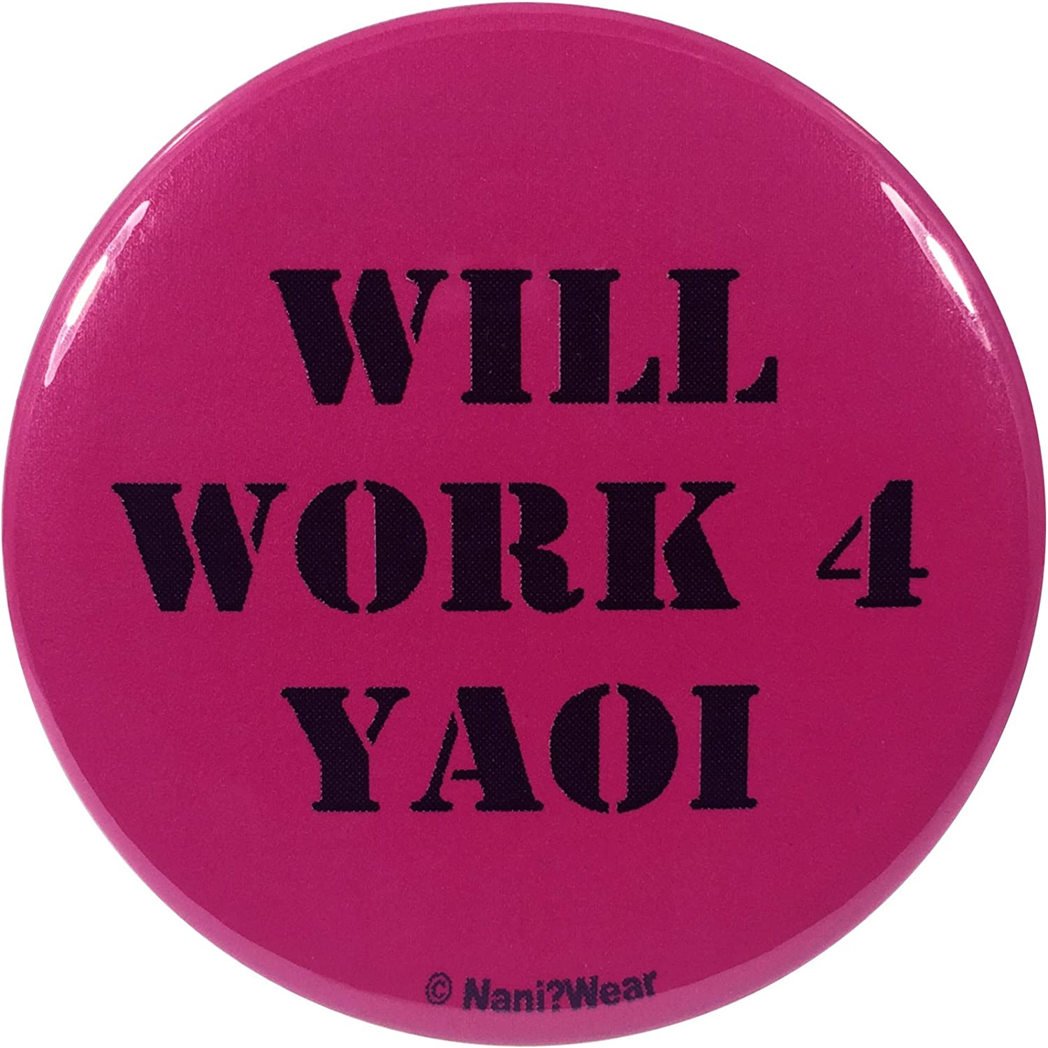 NaniWear Yaoi Anime 2.25 Inch Button for Will 70% Sales of SALE items from new works OFF Outlet Work