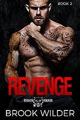 Revenge (Broken Hounds MC Book 2) Kindle Edition