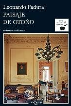 Paisaje de otoño (Serie Mario Conde nº 1) (Spanish Edition)