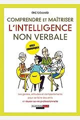 Comprendre et maîtriser l'intelligence non verbale (DEVELOPPEMENT P) Format Kindle