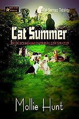 Cat Summer (The Cat Seasons Tetralogy Book 1) Kindle Edition