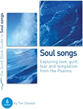 Psalms: Soul Songs (Good Book Guides)