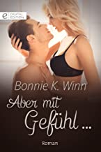 Aber mit Gefühl ... (Digital Edition) (German Edition)