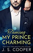 Taming My Prince Charming (The Prince Charming Series Book 2)