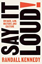 Say It Loud!: On Race, Law, History, and Culture (English Edition)