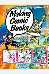 Making Comic Books (Reading Rocks! Book 1261) Kindle Edition