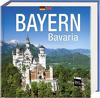Bayern/Bavaria - Book To Go: Der Bildband für die Hosentasche