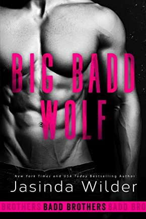 Big Badd Wolf (The Badd Brothers Book 7)