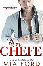 Mou Chefe: Um ousado romance de escritório