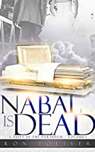 Nabal is Dead: A Shift in the Paradigm (Volume Book 1)