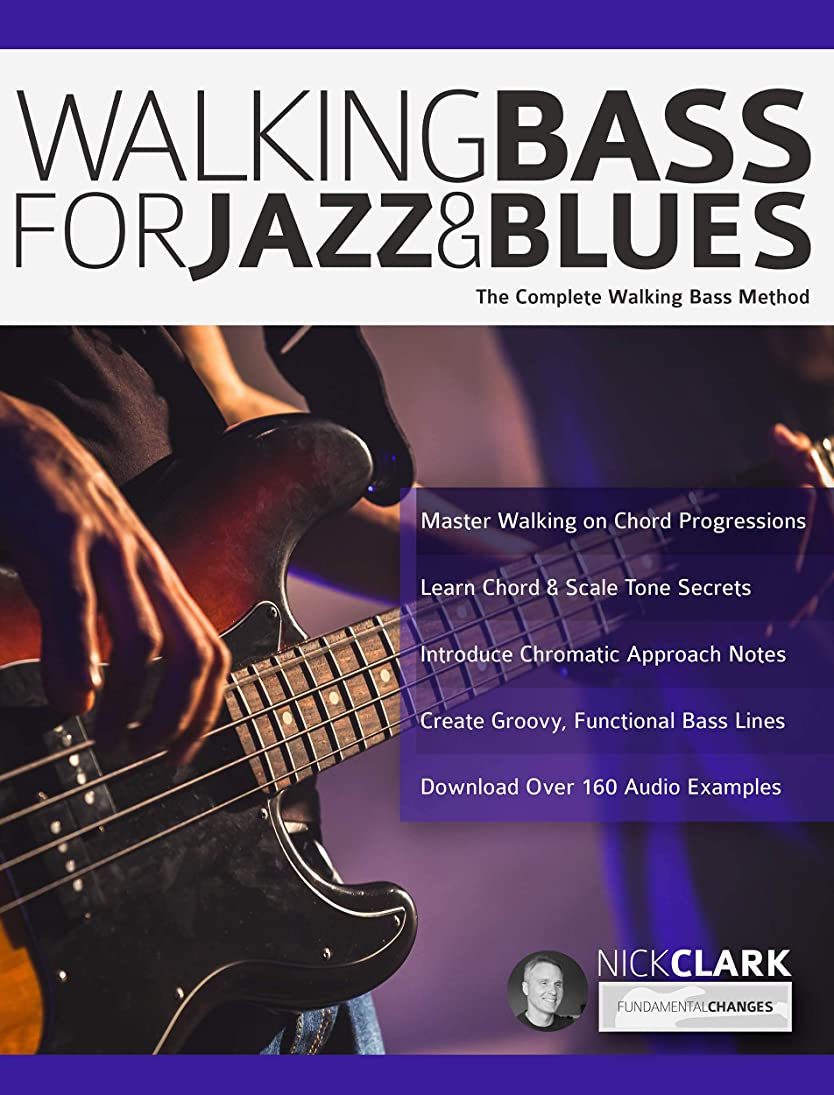 法的してはいけないリフレッシュWalking Bass for Jazz and Blues: The Complete Walking Bass Method (English Edition)