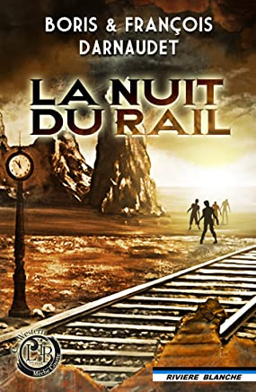 La Nuit du Rail (e-Western) (French Edition)