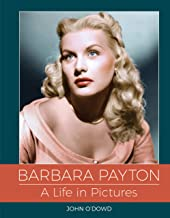 Barbara Payton - A Life in Pictures