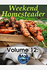 Weekend Homesteader: March Kindle Edition
