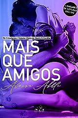 Mais Que Amigos: Volume ÚNICO de Henry & Cecillia (Série Os Frinsheens) eBook Kindle