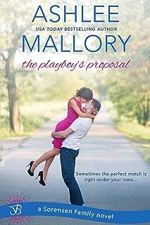The Playboy's Proposal (Sorensen Family Book 3)