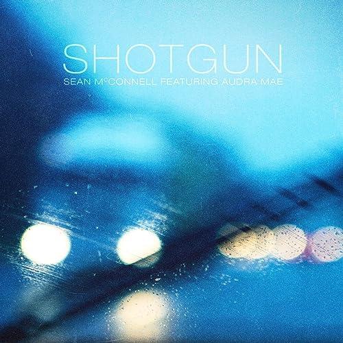 Shotgun (feat. Audra Mae)