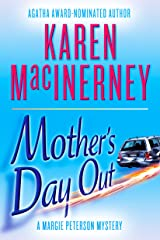 Mother's Day Out (A Margie Peterson Mystery Book 1) Kindle Edition