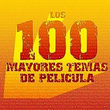 Los 100 Mayores Temas de Película