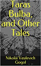 Taras Bulba, and Other Tales