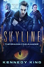 SkyLine: The Dragon Commander - A Military Science Fiction Adventure