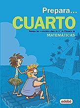 PREPARA MATEMÁTICAS 4: Repasa los contenidos clave de 3.º de Primaria de Matemáticas