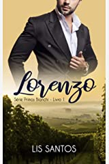Lorenzo (Série Primos Bianchi) eBook Kindle