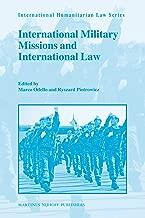 International Military Missions and International Law (International Humanitarian Law)