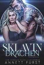 Sklavin des Drachen: Ein dunkler Alien Liebesroman (Tribute der Drachen 2) (German Edition)