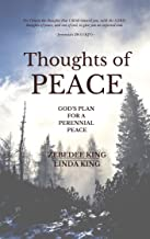 THOUGHTS OF PEACE: God's Plan for a Perennial Peace
