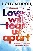 Love Will Tear Us Apart: The captivating new novel from the author of Try Not to Breathe (English Edition)