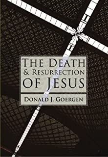 The Death and Resurrection of Jesus: