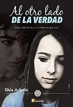 Al otro lado de la verdad: Todos necesitamos un mundo en el que creer. (Spanish Edition)