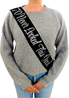 70 Never Looked This Good Black Glitter Satin Sash - Happy 70th Birthday Party Supplies, Ideas and Decorations- Funny Birthday